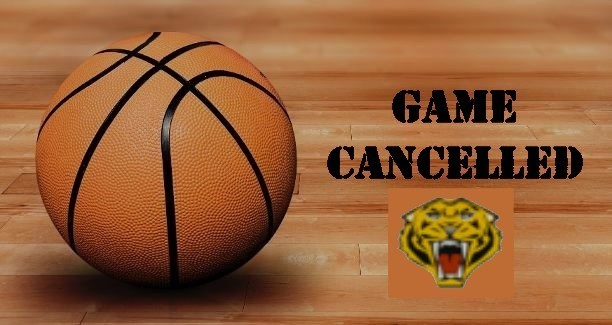 Basketball Game Cancelled 1-21-2020